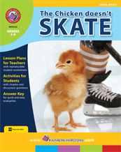 The Chicken Doesn't Skate (Novel Study) Gr. 5-6 - print book