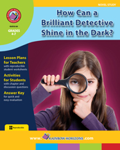 How Can a Brilliant Detective Shine in the Dark? (Novel Study) Gr. 4-7 - print book
