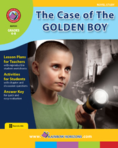 The Case of The Golden Boy (Novel Study) Gr. 6-8 - print book