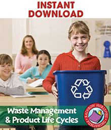 Waste Management & Product Life Cycles Gr. 4-6 - print book