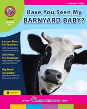 Have You Seen My Barnyard Baby? Gr. K-2 - print book