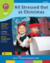 All Stressed Out at Christmas Gr. PK-8 - print book