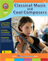 Classical Music & Cool Composers Gr. 6-8 - print book