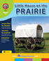 Little House on the Prairie (Novel Study) Gr. 4-7 - print book
