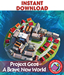 Project Geos: A Brave New World Gr. 4-7 - eBook