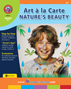 Art A La Carte: Nature's Beauty Gr. 4-7 - print book