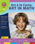 Art A La Carte: Art In Math Gr. 4-7 - print book