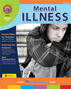 Mental Illness Gr. 6-9 - print book