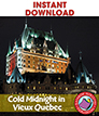 Cold Midnight In Vieux Quebec (Novel Study) Gr. 6-8 - eBook