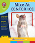 Mice At Center Ice (Novel Study) Gr. 5-6 - print book