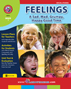 Feelings: A Sad, Mad, Grumpy, Happy Good Time Gr. 1 - print book