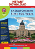 Saskatchewan: First 100 Years Gr. K-2 - print book