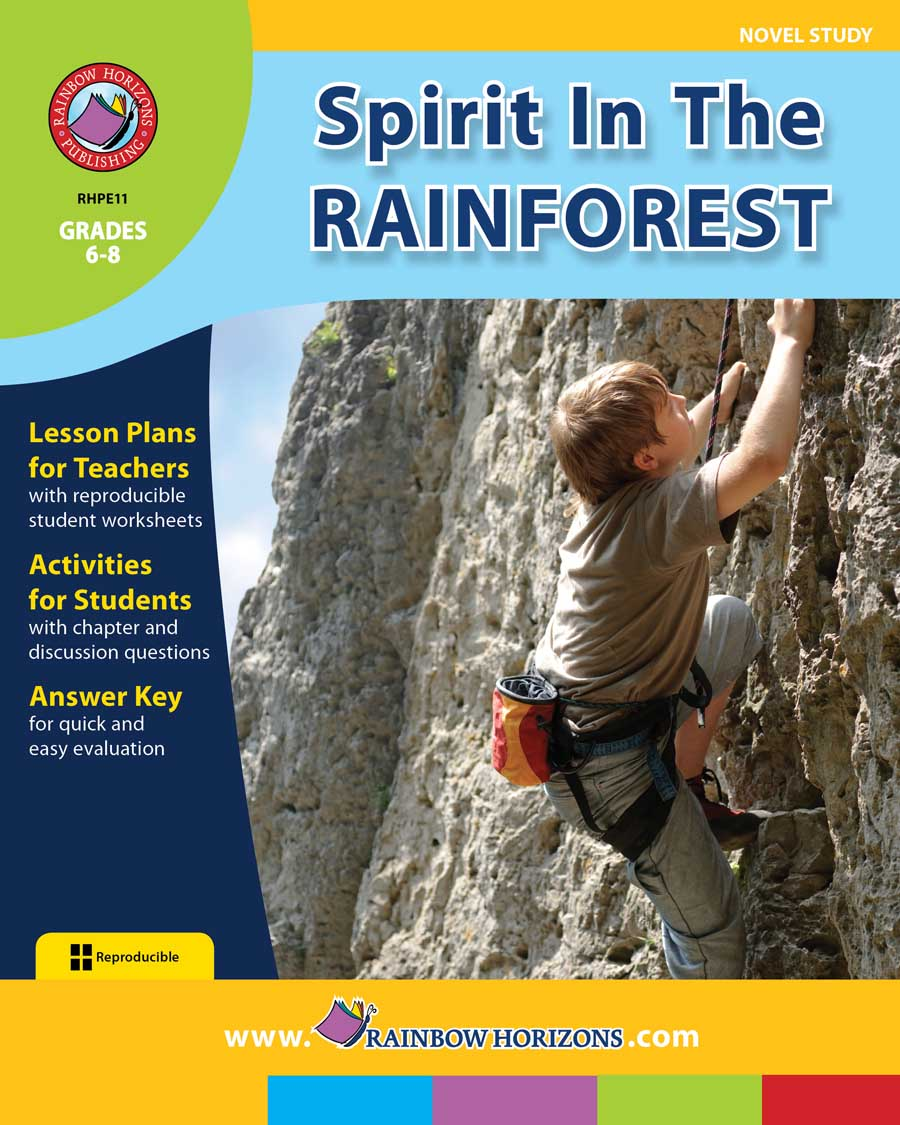 Spirit In The Rainforest (Novel Study) Gr. 6-8 - print book