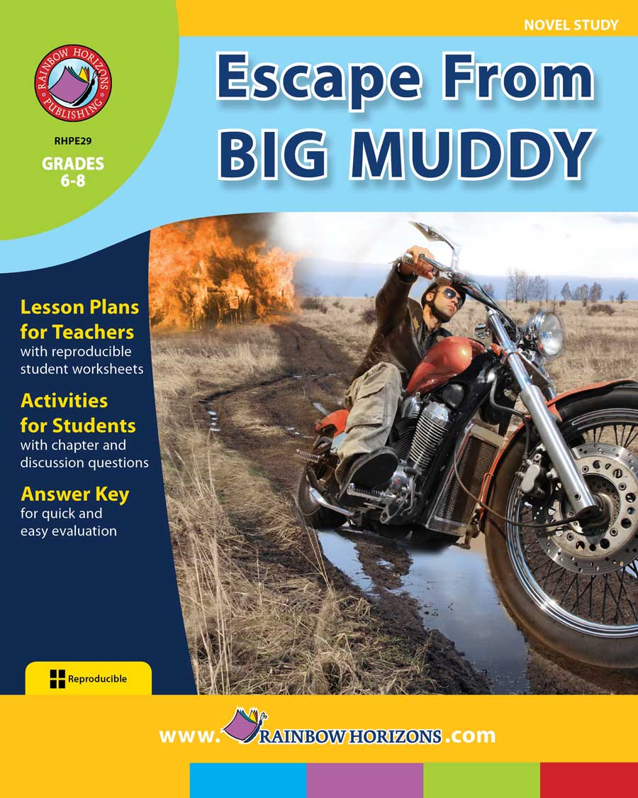 Escape From Big Muddy (Novel Study) Gr. 6-8 - print book