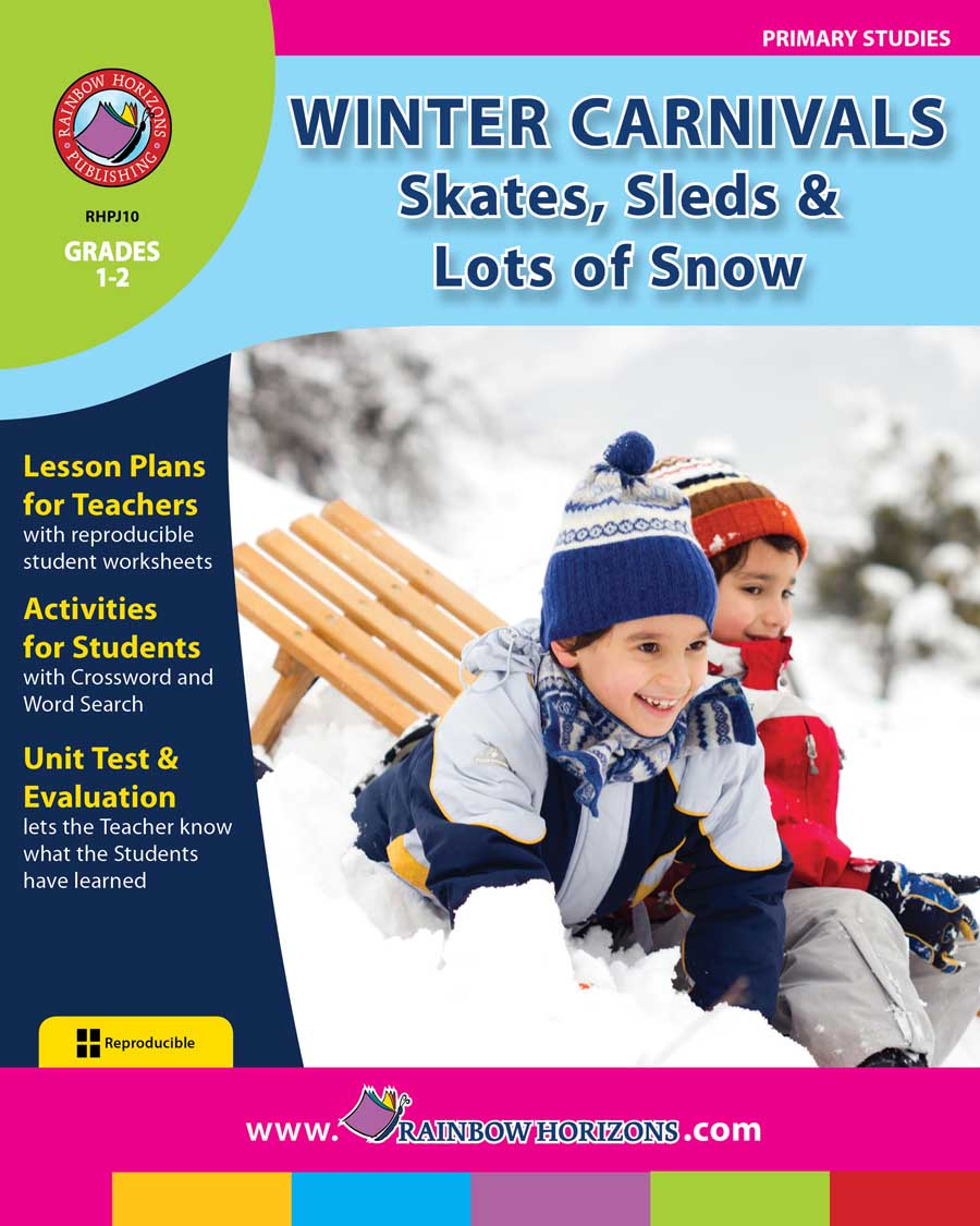 Winter Carnivals: Skates, Sleds & Lots of Snow Gr. 1-2 - print book