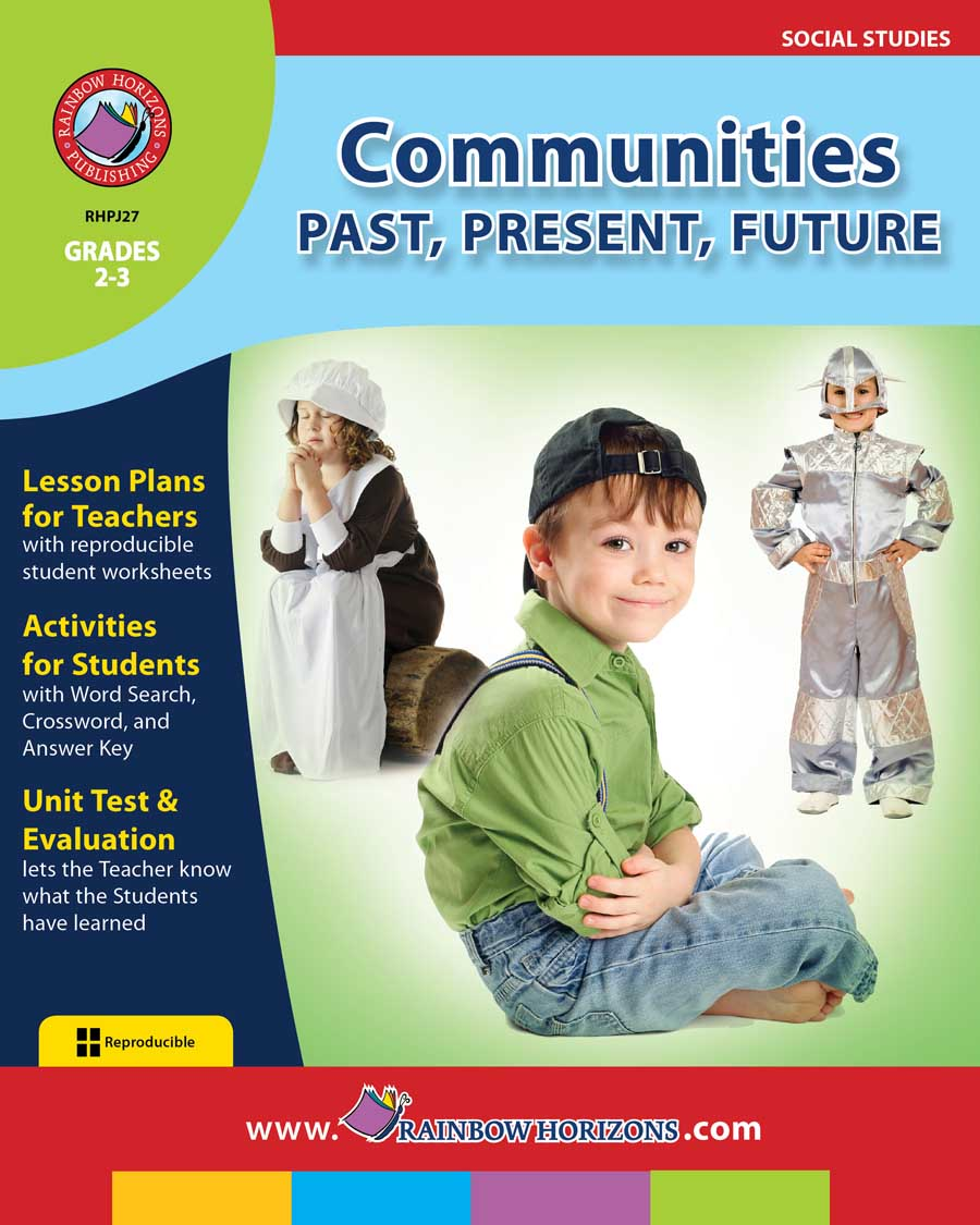 Communities: Past, Present, Future Gr. 2-3 - print book