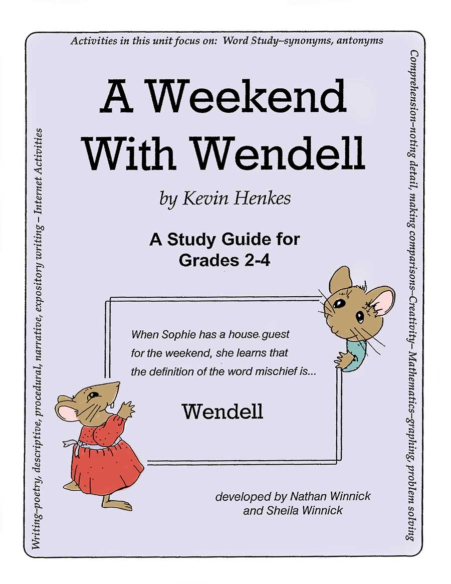 A WEEKEND WITH WENDELL - STUDY GUIDE Gr. 2-4 - eBook