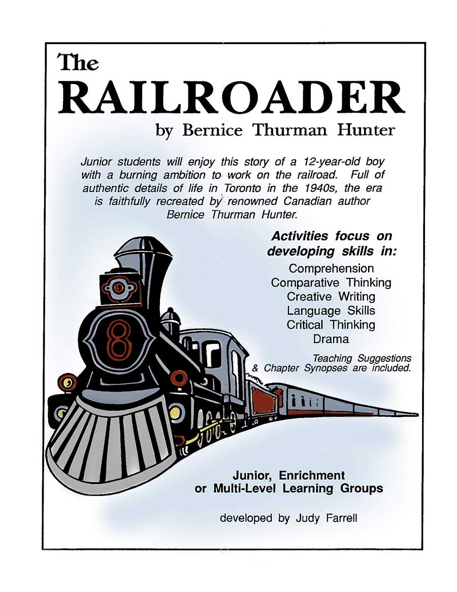 THE RAILROADER NOVEL STUDY Gr. 3-6 - eBook