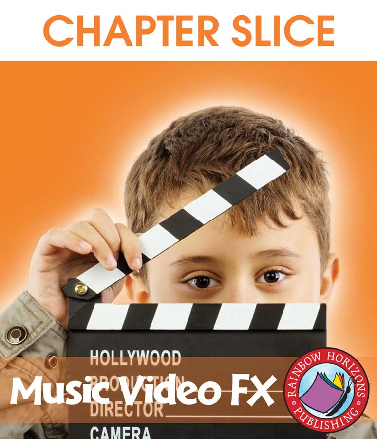 Music Video FX Gr. 6-8 - CHAPTER SLICE - eBook