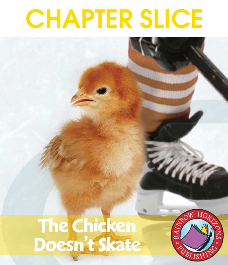 The Chicken Doesn't Skate (Novel Study) Gr. 5-6 - CHAPTER SLICE - eBook