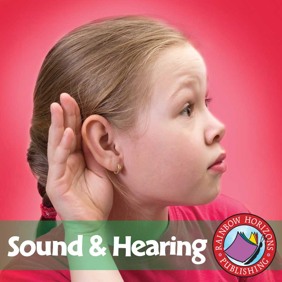 Sound And Hearing Gr. 4-6 - eBook