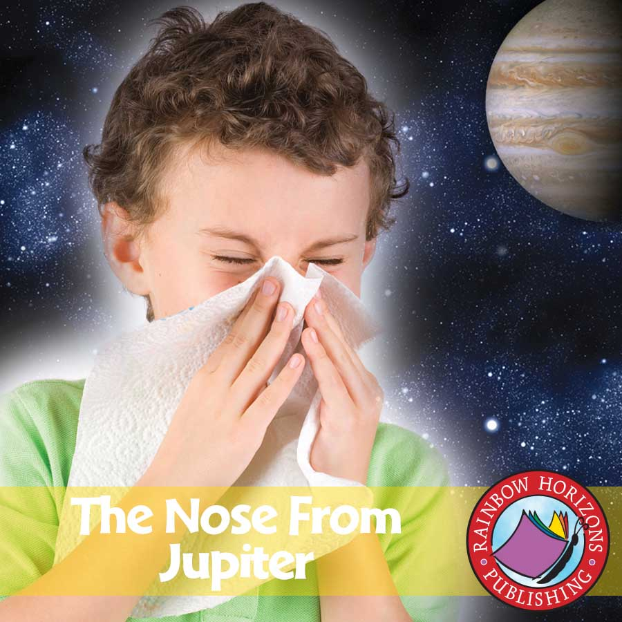 The Nose From Jupiter (Novel Study) Gr. 3-6 - eBook