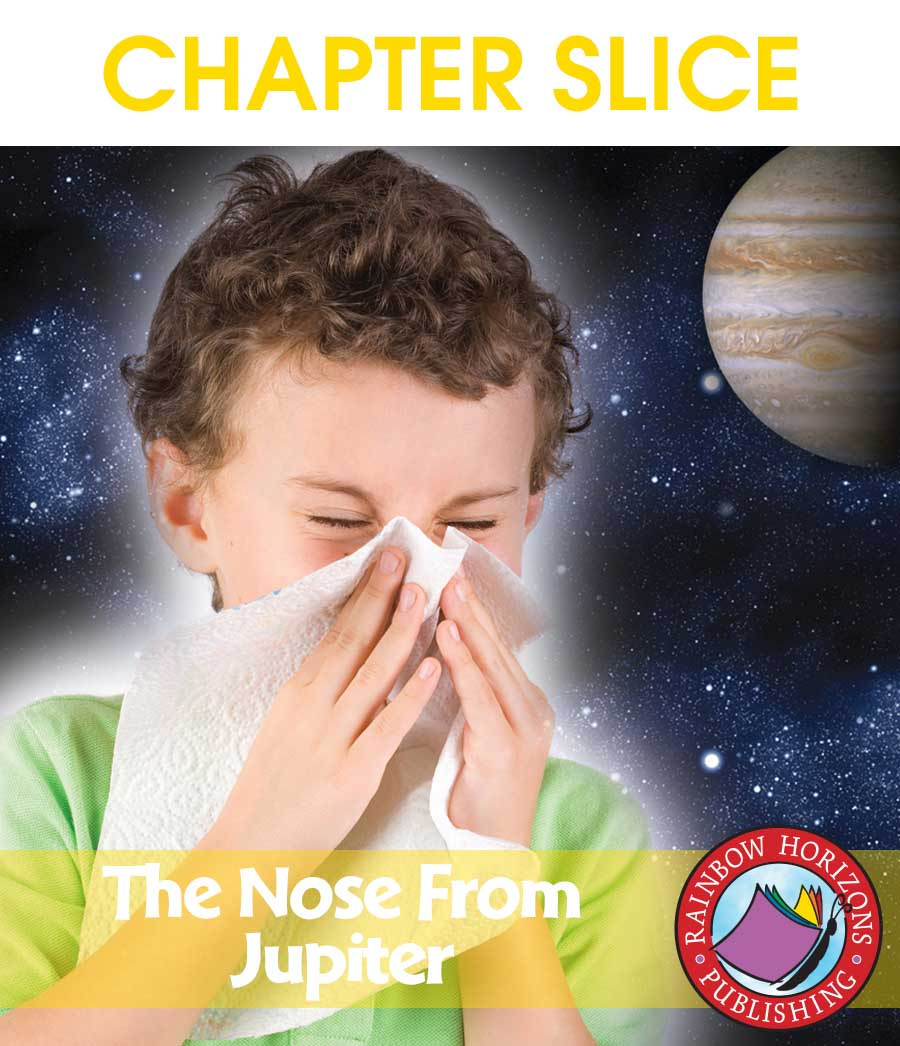 The Nose From Jupiter (Novel Study) Gr. 3-6 - CHAPTER SLICE - eBook