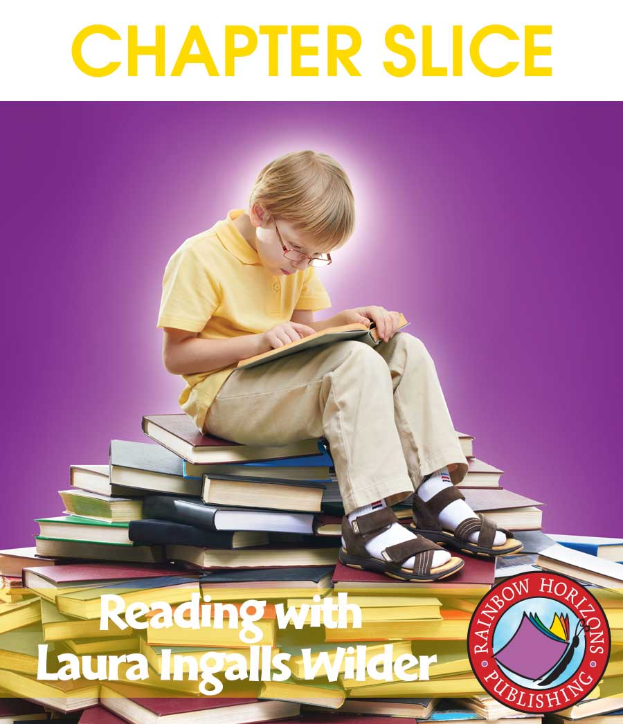Reading with Laura Ingalls Wilder (Author Study) Gr. 4-7 - CHAPTER SLICE - eBook