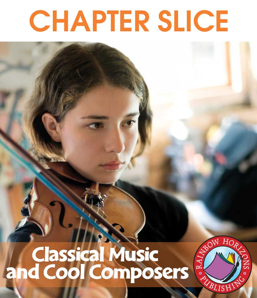 Classical Music & Cool Composers Gr. 6-8 - CHAPTER SLICE - eBook