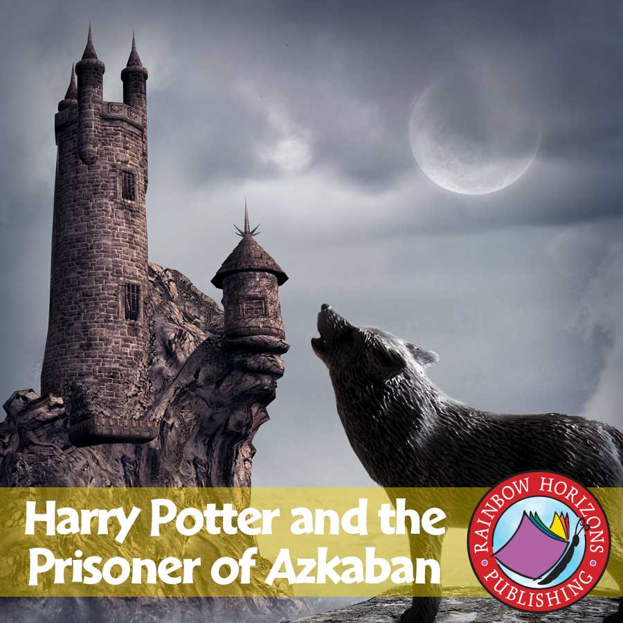 Harry Potter and the Prisoner of Azkaban (Novel Study) Gr. 4-8 - eBook
