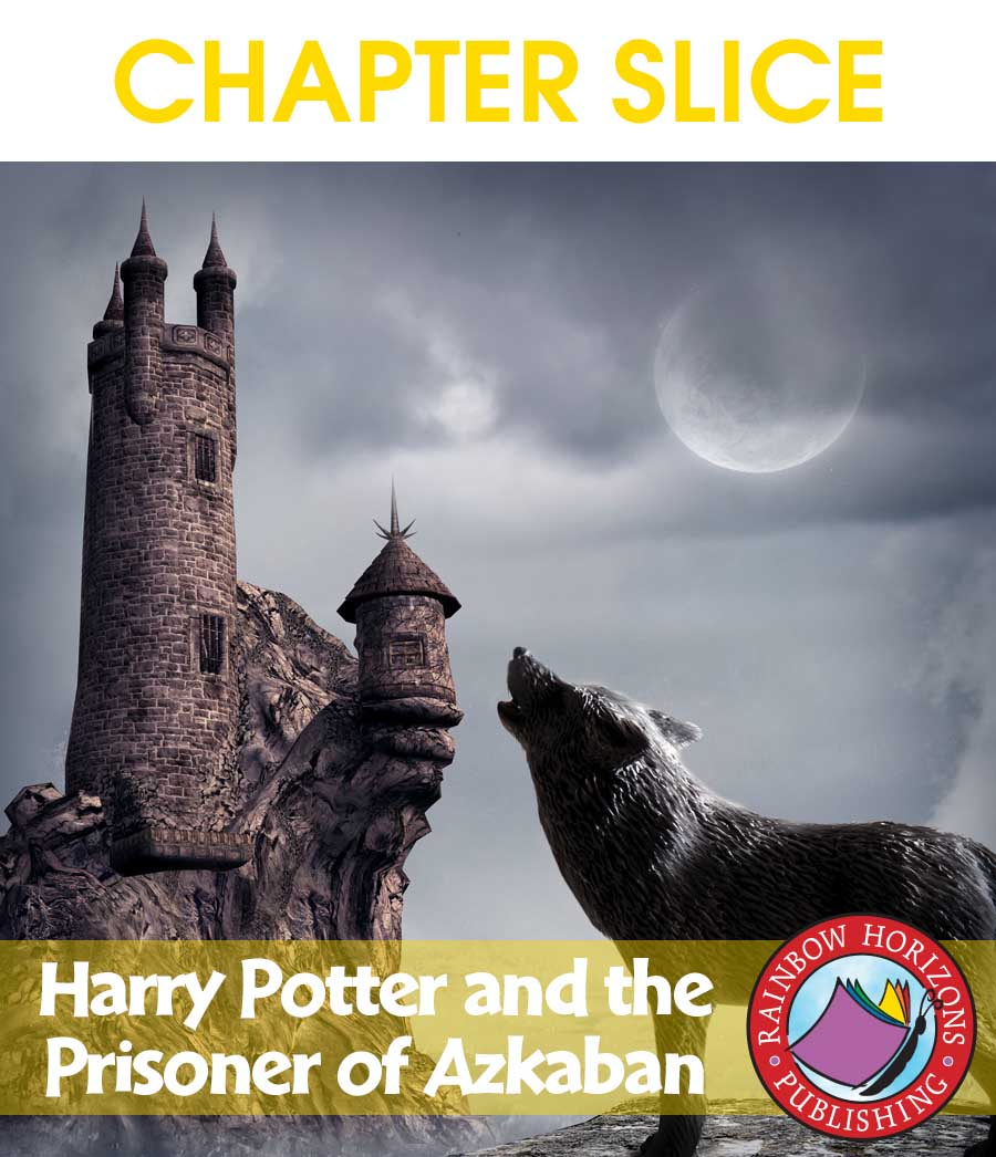Harry Potter and the Prisoner of Azkaban (Novel Study) Gr. 4-8 - CHAPTER SLICE - eBook