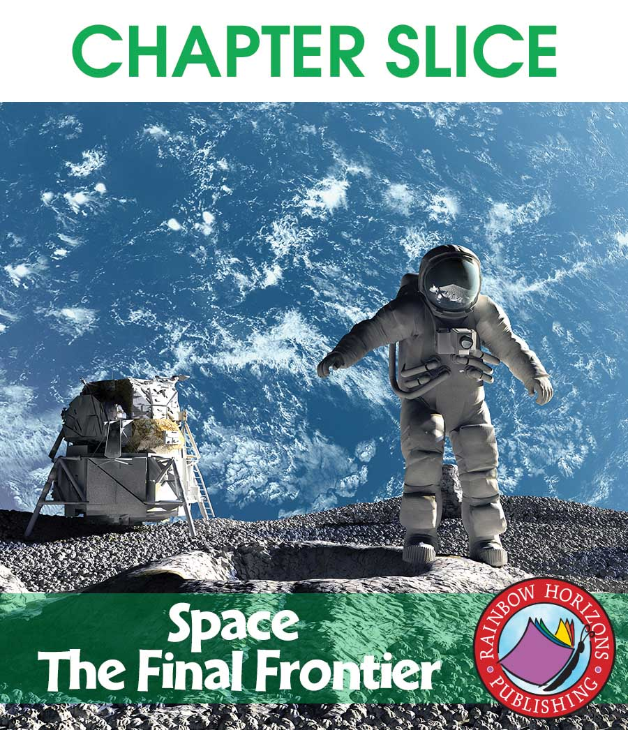 Space: The Final Frontier Gr. 4-6 - CHAPTER SLICE - eBook