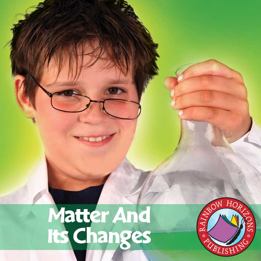 Matter And Its Changes Gr. 4-6 - eBook