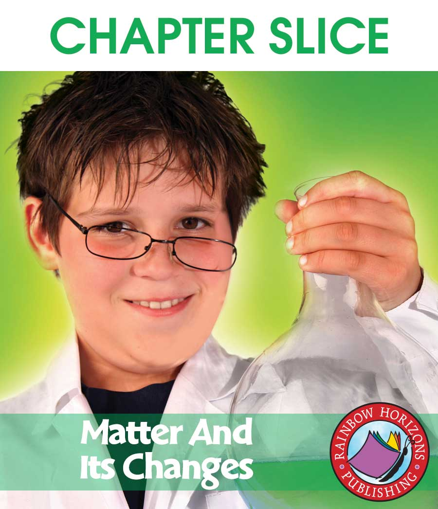 Matter And Its Changes Gr. 4-6 - CHAPTER SLICE - eBook