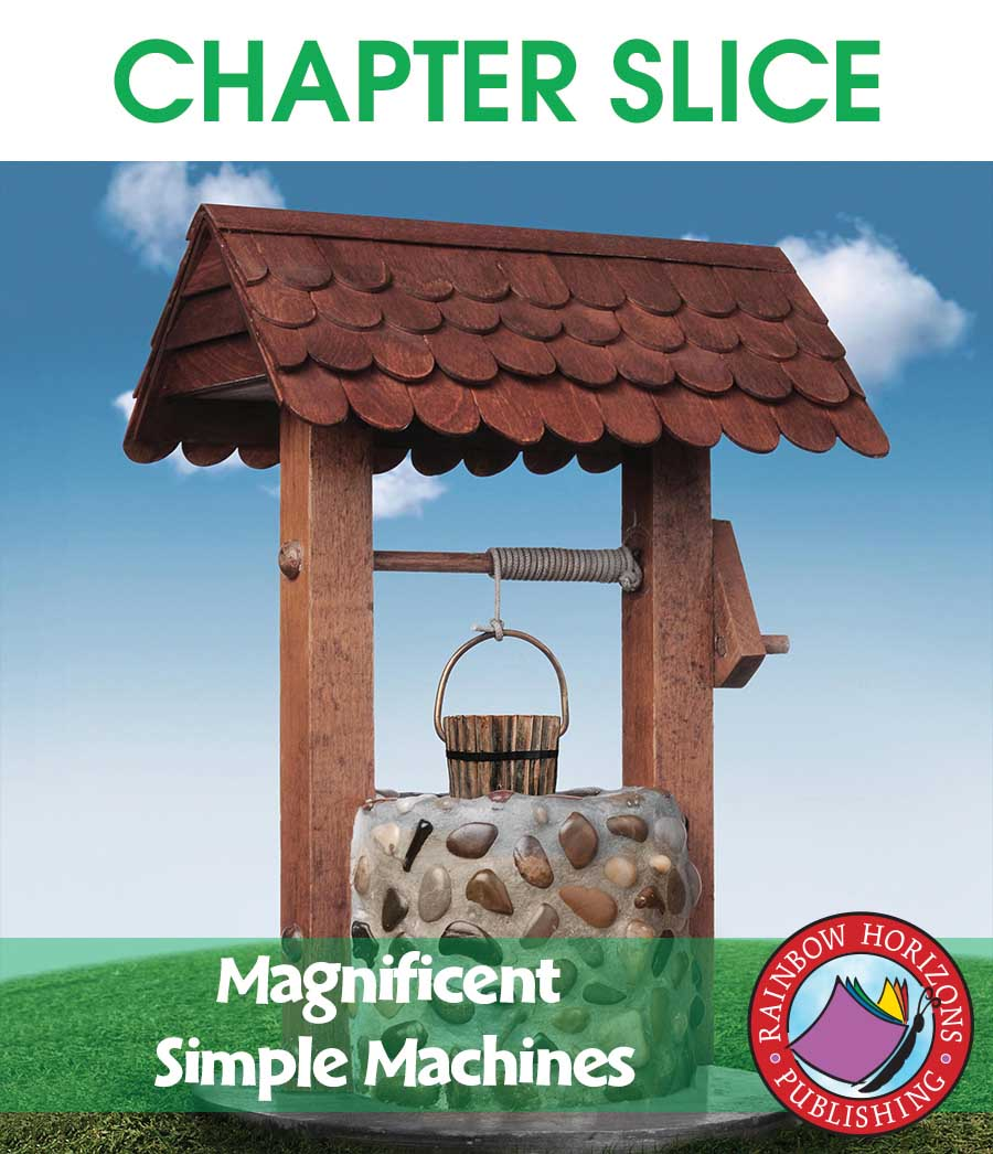 Magnificent Simple Machines Gr. 4-7 - CHAPTER SLICE - eBook