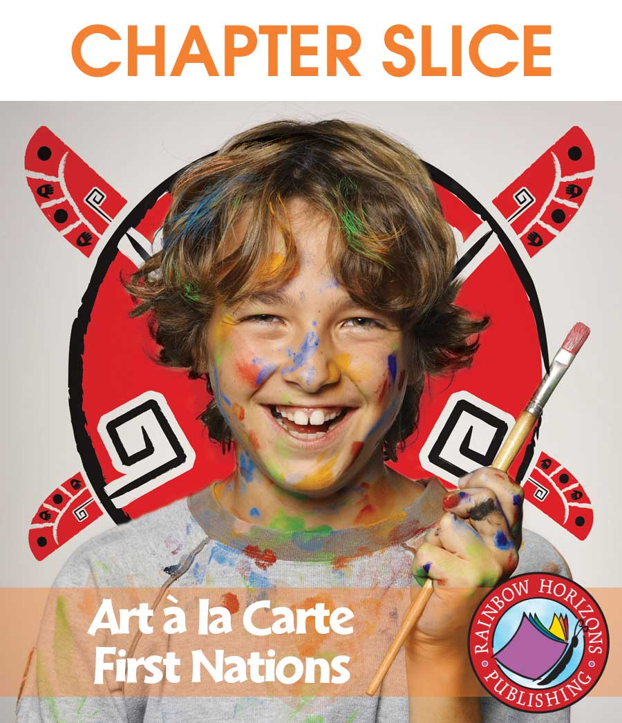 Art A La Carte: First Nations Gr. 4-7 - CHAPTER SLICE - eBook