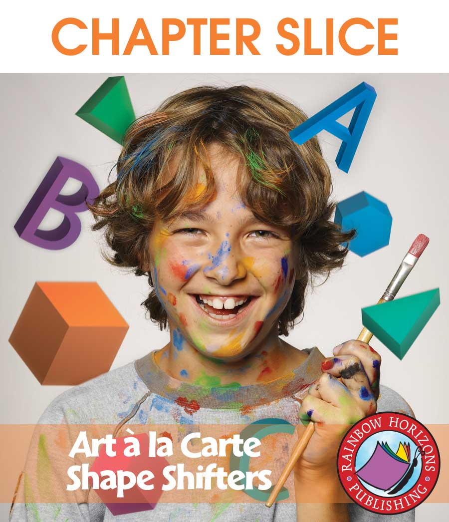 Art A La Carte: Shape Shifters Gr. 4-7 - CHAPTER SLICE - eBook
