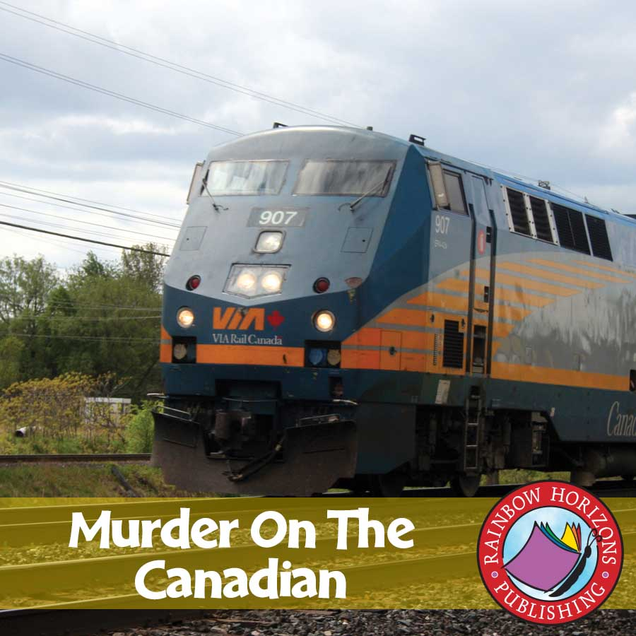 Murder On The Canadian (Novel Study) Gr. 6-8 - eBook