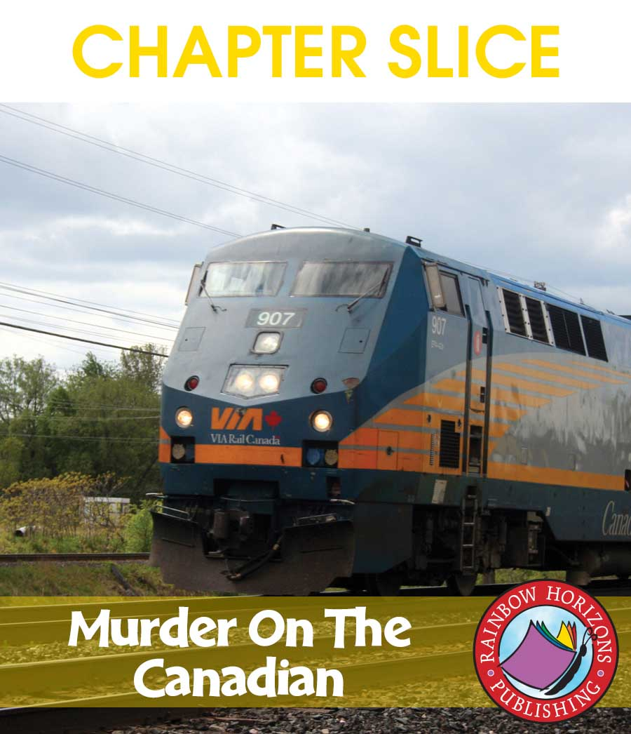 Murder On The Canadian (Novel Study) Gr. 6-8 - CHAPTER SLICE - eBook
