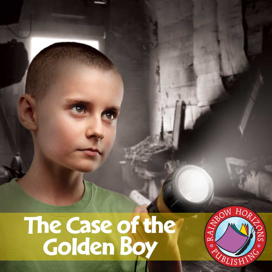 The Case of The Golden Boy (Novel Study) Gr. 6-8 - eBook