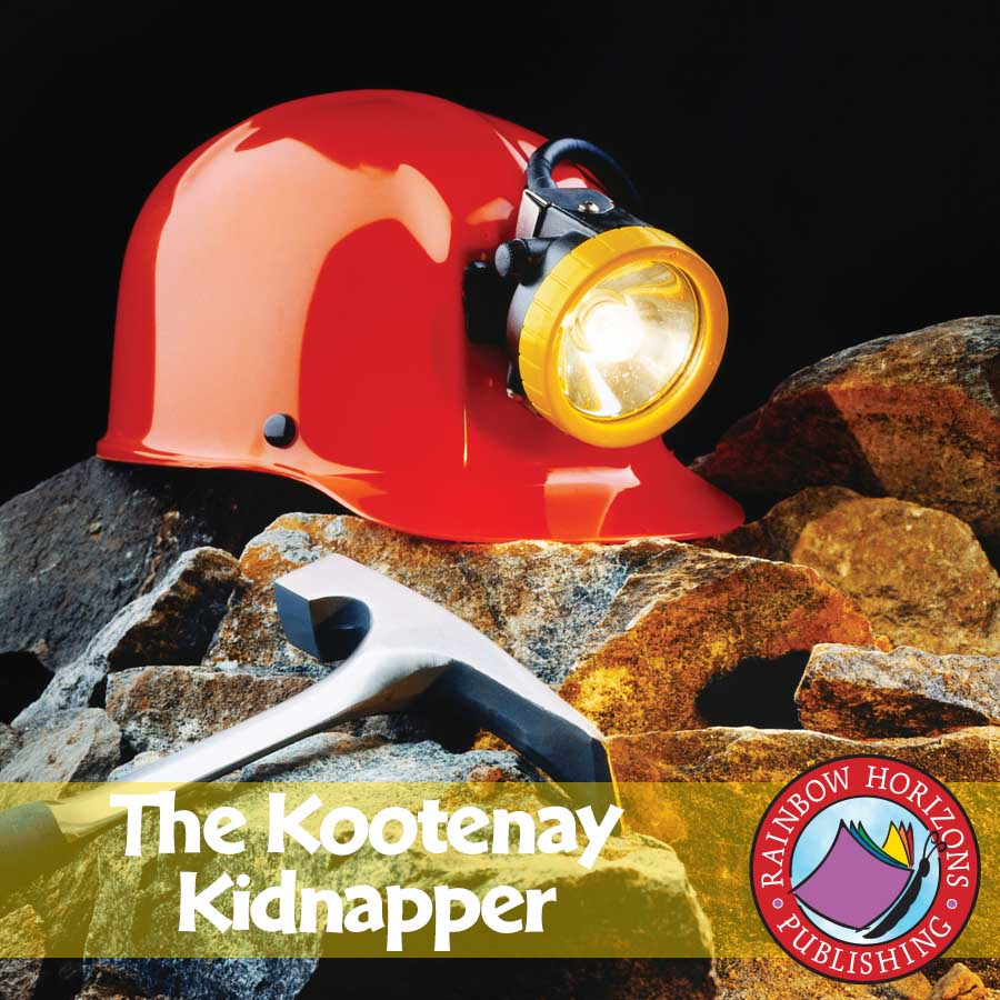 The Kootenay Kidnapper (Novel Study) Gr. 6-8 - eBook