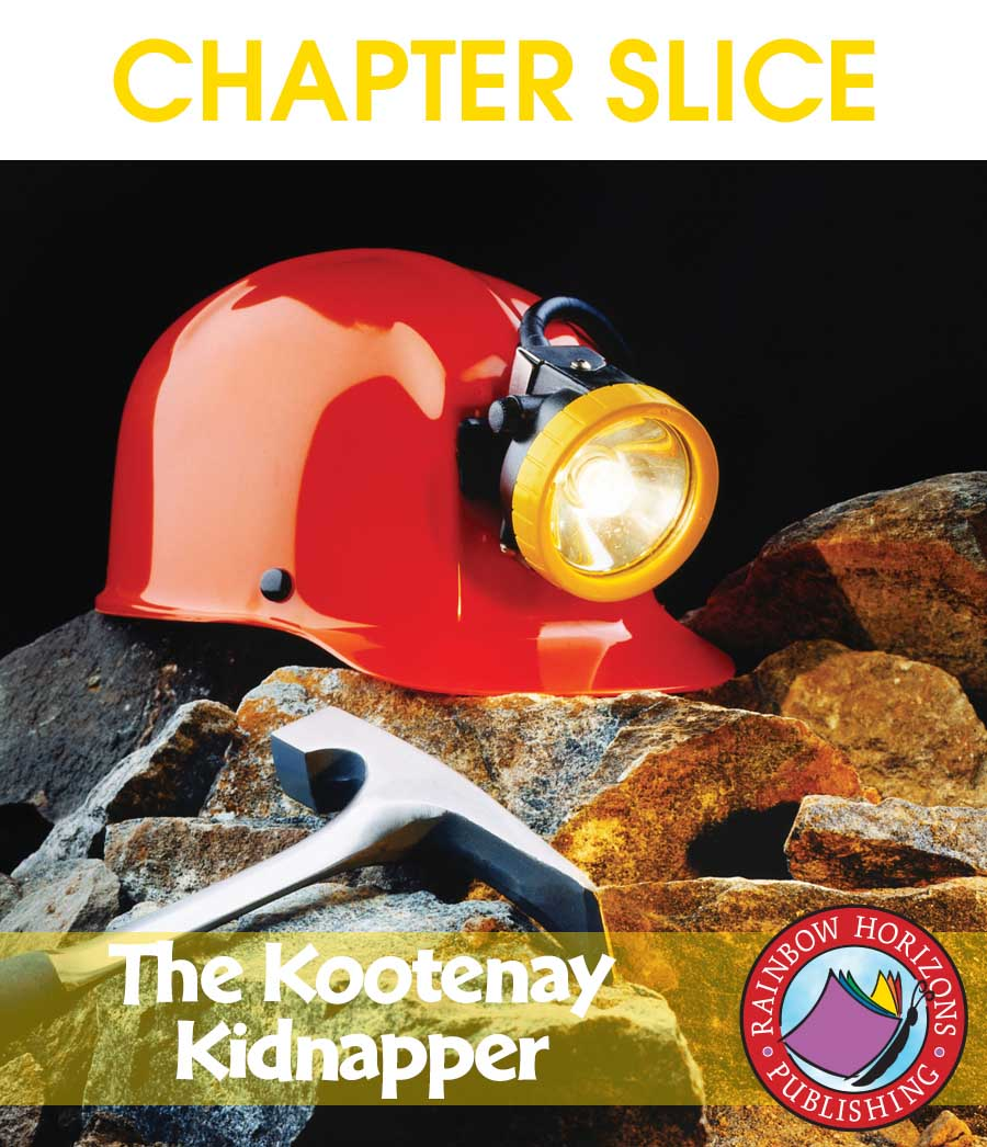 The Kootenay Kidnapper (Novel Study) Gr. 6-8 - CHAPTER SLICE - eBook