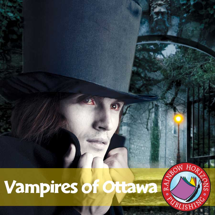 Vampires of Ottawa (Novel Study) Gr. 6-8 - eBook