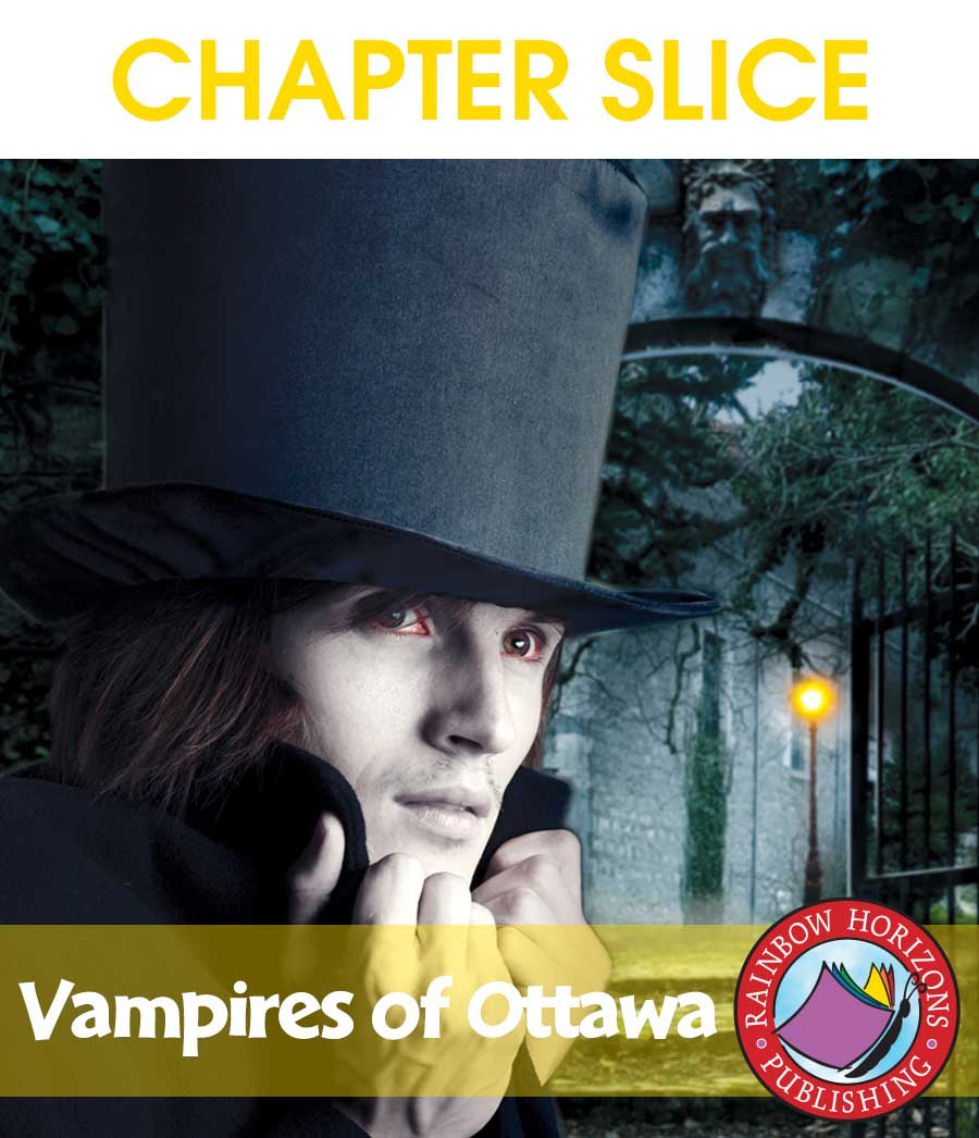Vampires of Ottawa (Novel Study) Gr. 6-8 - CHAPTER SLICE - eBook