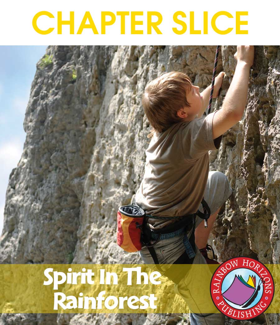 Spirit In The Rainforest (Novel Study) Gr. 6-8 - CHAPTER SLICE - eBook