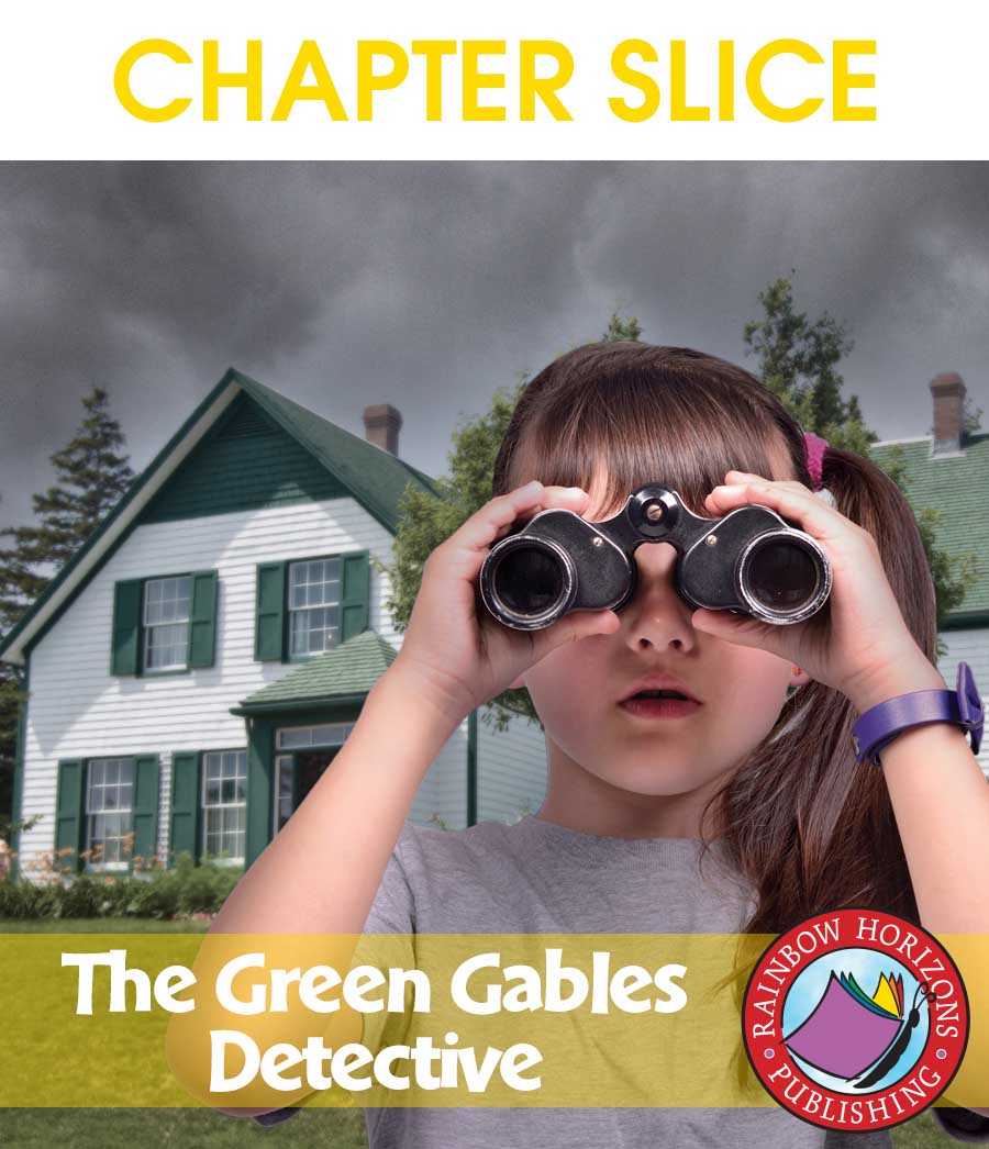 The Green Gables Detectives (Novel Study) Gr. 6-8 - CHAPTER SLICE - eBook