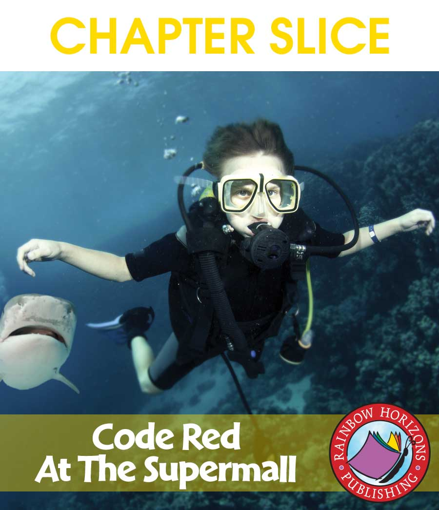 Code Red At The Supermall (Novel Study) Gr. 6-8 - CHAPTER SLICE - eBook