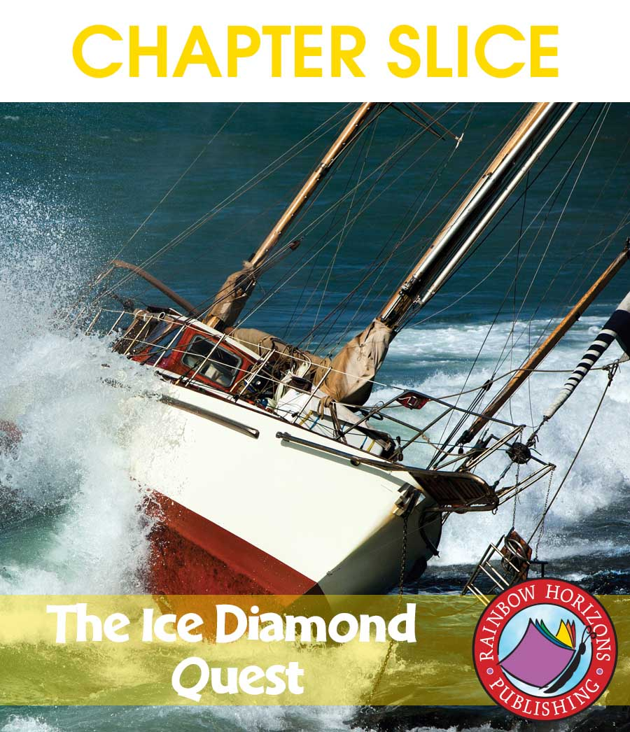 The Ice Diamond Quest (Novel Study) Gr. 6-8 - CHAPTER SLICE - eBook