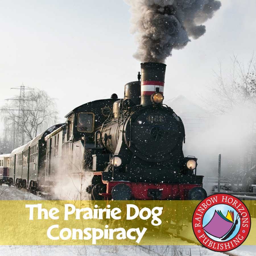 The Prairie Dog Conspiracy (Novel Study) Gr. 6-8 - eBook