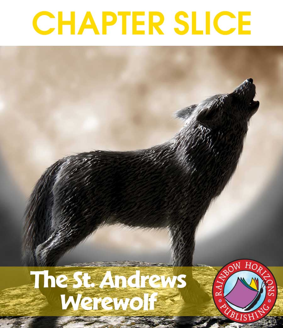 The St. Andrews Werewolf (Novel Study) Gr. 6-8 - CHAPTER SLICE - eBook
